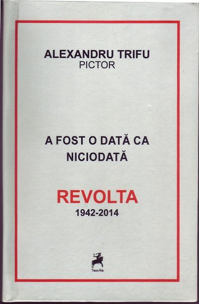 Revolta, alexandru trifu
